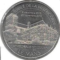 Jeton Touristique 72 Le Mans Cathedrale 2016 Jubile - 2016