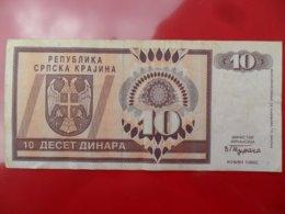 Republika Srpska Krajina 10 Dinara 1992, P-R1a, Price For 1 Pcs - Kroatië
