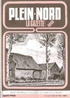 Revue PLEIN NORD La Gazette 10/1987 Marquillies 1914, Nédonchel , Mélantois,cuir à Sainghin-en-Weppes, Combats De Coqs - Picardie - Nord-Pas-de-Calais