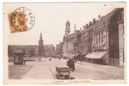 CAMBRAI La Place D'Armes - Cambrai