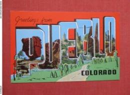 Greetings  Pueblo Colorado    Ref 3686 - Pueblo