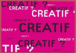 CREATIF? Maison Du Design Est Une Initiative D'Ecomons, Région Wallonne_boomerang_CPM SUP - Reclame