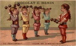 CHROMO CHOCOLAT C. HENIN CHAUMONT  AU PENSIONNAT  LECON DE GYMNASTIQUE - Chocolat