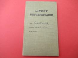 Livret Universitaire Individuel/Faculté Cde Lettres/Université De Paris/Gauthier/Si Pierre Le Moutier/CHAIX/1937  VPN298 - Diploma & School Reports