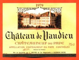 étiquette Vin De Chateauneuf Du Pape Chateau De Vaudien 1979 G Meffre à Gigondas - 75 Cl - Vin De Pays D'Oc