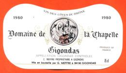 étiquette Vin De Gigondas Domaine De La Chapelle 1980 C Meffre à Gigondas  - 75 Cl - Vin De Pays D'Oc