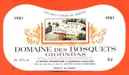 étiquette Vin De Gigondas Domaine Des Bosquets 1981 C Meffre à Gigondas  - 75 Cl - Vin De Pays D'Oc