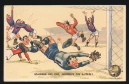 HUMOR -  BONHEUR DES UNS , MALHEUR DES AUTRES ! - Football