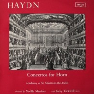LP/ Haydn: Concertos For Horn - Six German Dances - Ouverture Acide E Galatea / Neville Marriner, Barry Tuckwell - Clásica