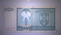 NB Republike Srpske Krajine 10000 Dinara 1992, P-R7a, Price For 1 Pcs - Croazia