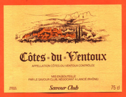 étiquette Vin De Cotes Du Ventoux Savour Club à Lancié - 75 Cl - Vin De Pays D'Oc
