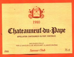 étiquette Vin De Chateauneuf Du Pape 1980 Savour Club à Lancié - 75 Cl - Vin De Pays D'Oc