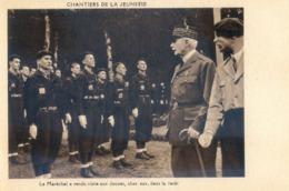 Militaria - Chantiers De La Jeunesse - Le Maréchal Pétain à Rendu Visite Aux Jeunes, Chez Eux Dans La Forêtt - Guerre 1939-45