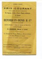 Prix-courant HENNEQUIN-DENIS & Cie ANGERS : Oignons, Griffes à Fleurs, Plantes Bulbeuses Et Vivaces 1884 - 1885 - Agriculture