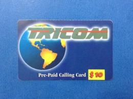 Scheda Telefonica Usata Prepaid Calling Card Used Canada Caribbean USA TRICOM $ 10 - Vereinigte Staaten