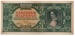 Ungheria Magyar 100.000 Pengo 1946 - Hungary