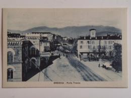 Brescia 142 Porta Trento 1920 Ed Ghidoni 708 - Brescia