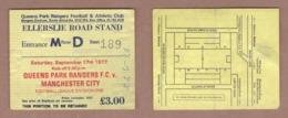 AC - QUEENS PARK RANGERS FC V MANCHESTER CITY 17 SEPTEMBER 1977 FOOTBALL - SOCCER TICKET - Tickets - Entradas