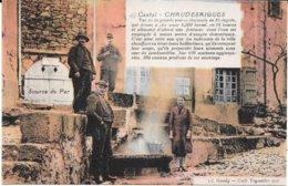 15 - CANTAL - CHAUDESAIGUES - SOURCE THERMALE - Belle Colorisée - Edit. Cl; Gaudy, Café Teyssédre - Bon état - - Sonstige Gemeinden