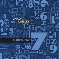 Chad Linsley- Sldeshow(digipak) - Music & Instruments