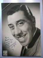 FERNANDEL - RARE : 1949 - AUTOGRAPHE AUTHENTIQUE - OPERETTE MADEMOISELLE NITOUCHE AU THEATRE DE L'ETOILE - PHOTO 18 X 24 - Autogramme & Autographen