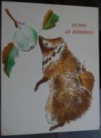 """Image """"albums Du Père Castor """" Le Roman Des Bêtes """"  - Quipic Le Hérisson - Publicidad"""