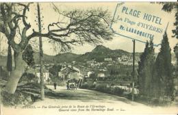 Hyeres Vue Generale Prise De La Route De L Ermitage - Hyeres