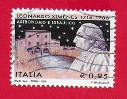 ITALIA REPUBBLICA USATO - 2016 - 300º Anniversario Della Nascita Di Leonardo Ximènes - € 0,95 - S. 3743 - 6. 1946-.. Repubblica