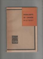 Livre Highlights Of Chinese History 1962 - Geschichte