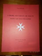 L'ordre Souverain De Malte Dans Les Hautes Alpes  Château De Tallard  8 Juin 1971 - Organizzazioni