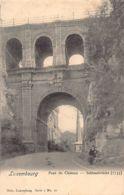Luxembourg-Ville - Pont Du Château - Ed. Nels - Série 1 N. 16. - Luxembourg - Ville