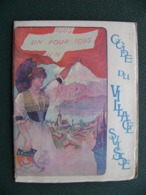 Livret Exposition Universelle 1900 Guide Du Village Suisse Pub : Picon Ripolin Nestlé Kohler - Dépliants Touristiques