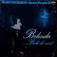 Alain Morisod-sweet Peope III- Belinda...belle De Nuit - Vinyl-Schallplatten