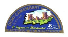 ETIQUETTE De FROMAGE..Demi CAMEMBERT Fabriqué En NORMANDIE..B. RIGAUD à CHAMPSECRET ( Orne 61) - Quesos