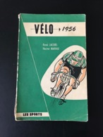 Velo 1956 V. Jacobs Mahau Radsport Velo Cycling Book Radsport , Ciclismo , Cyclisme Velo Wielrennen Belgien - Cyclisme