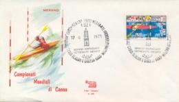 Italia 1971 Busta Con Annullo Speciale Campionati Mondiali Di Canoa Merano 17 Giugno Slalom E Discesa - Kanu