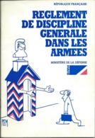 Réglement De Discipline Générale Dans Les Armées (Ministère De La Défense) 1990, Illustré Par Piem - Libri, Riviste & Cataloghi