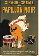 CP - Publicité - Cirage-Crème Au Papillon Noir (Artiste Lochard) - Pubblicitari