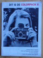 POLAROID - COLORPACK II - Manuel D'utilisation - Instruction Booklet - Gebruiksaanwijzing - Foto - Photo - Vieux Papiers