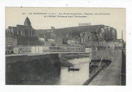 CPA - 76 - Le Tréport - Le Pont Tournant, L'Église, Les Falaises Et L'Hôtel Trianon Aux Terrasses - Le Treport