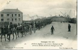 Première Guerre Mondiale Campagne 1914-1915  Artillerie Anglaise à Son Arrivée N° 42 Edit Stevenard Visé à Boulogne/Mer - Boulogne Sur Mer