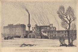 AK - Wien XXI. - Etablissement STADLAU - KATHREINERS MALZKAFFEE-FABRIKEN AG 1912 - Vienna