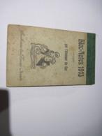 Bloc-Notes  1913 Offert Par L'Allumeur De Gaz Souhaits De Bonne Année  BE - Calendriers