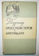 Chess Grandmasters Tournament In Amsterdam 1956  Soviet Book. - Boeken, Tijdschriften, Stripverhalen