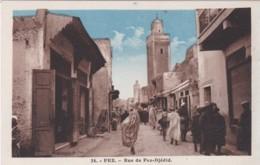 FEZ- RUE DE PEZ-DJEDID - Fez