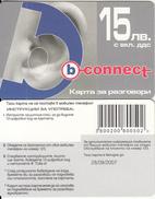 BULGARIA - Ear, B Connect Prepaid Card 15 Leva(matt Surface), Exp.date 28/09/07, Sample - Bulgarie