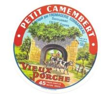 ETIQUETTE De FROMAGE..Petit CAMEMBERT..Vieux Porche..Fromagerie CORNARDEAU à SEMUSSAC ( 17) - Käse