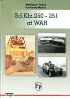 Sd. Kfz. 250-251 At War - Libros