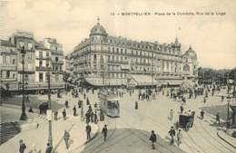 34 - MONTPELLIER - PLACE DE LA COMEDIE - RUE DE LA LOGE - 13 - Montpellier