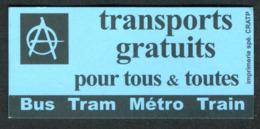 """Métro De Paris - RATP -  Bus-Tram-Métro-Train - Transports Gratuits - """"ZERO FRANC - ZERO FRAUDE"""" - 2001 - Bus"""